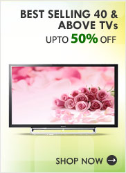Best Selling TVs Upto 50% Off- Snapdeal Savings