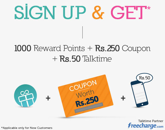 Sign Up and Get 1000 Reward Points plus Rs 250 Coupon plus Rs 50 Talktime