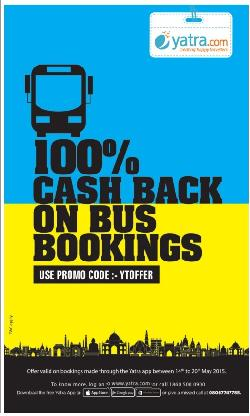 100% Cashback on Bus Ticket Booking on Yatra APP.(From 14 May to 20 May)