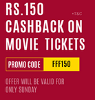 Get Rs 150 cashback on movie tickets on 2nd Aug