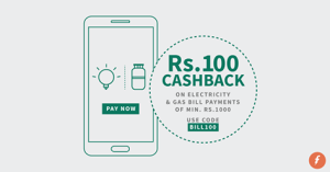 Rs 100 Cashback on Electricity/GAS Bill Payments of Rs 1000 & Above.