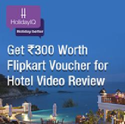 Holiday IQ- Free Rs 300 Flipkart Voucher on Submitting Hotel Review.(HIQ300)