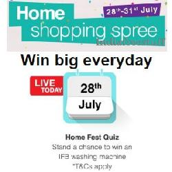 Home shopping spree from 28th to 31st July