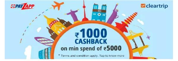 Payzapp Cleartrip Offer -Rs 1000 Cashback on Rs 5000 or Above Flight Booking, Hotel Booking