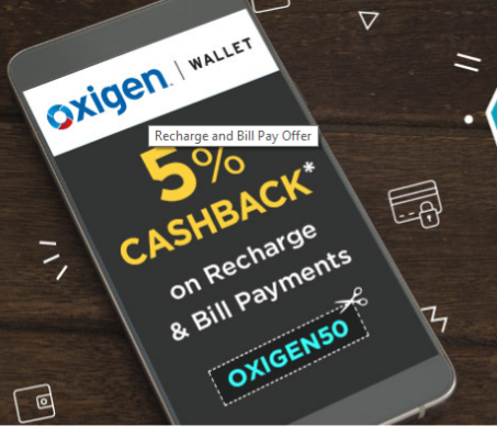 5% Cashback on Recharge and Bill Pay of Rs 200 or Above on Oxigen Wallet -OXIGEN50