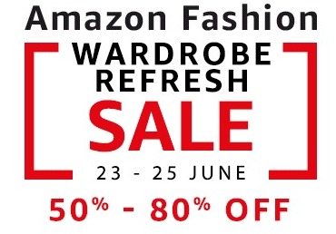 Amazon Fashion Wardrobe Refresh Sale 23rd - 25th June 2017 | All Offers