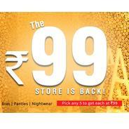 Clovia Rs.99 Store - Pick Any 5 Nightwear, Bras & Panties & Get Each Rs.99 at Rs 99 | Clovia Offer