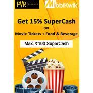 Get 15% Supercash Maximum Rs.100 On Movie Tickets + Food Beverage When You Pay Using Mobikwik | pvrc