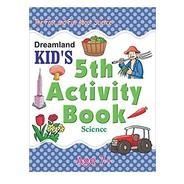 Get 5th Activity Book - Science, Age 7+ (Dreamland Kids) at Rs 78 | Amazon Offer