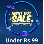 Get 7 Pm - 10 Am - Shopclues Night Out Sale - Products Under Rs.99 at Rs 99 | Shopclues Offer