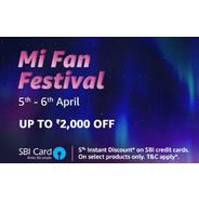 Get Amazon MI Fan Festival Sale - Upto Rs.2000 OFF + Extra 5% OFF With SBI Credit Cards | Amazon Off
