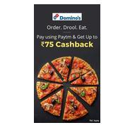 Get Flat 5% Cashback Upto Rs.75 Cashback On Pay Using Paytm at Dominos | paytmmall Offer