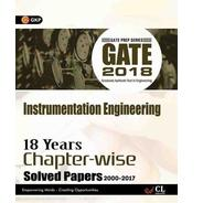 Get GATE - Instrumentation Engineering 2018 : 18 Years Chapter-wise Solved Papers 2000-2017 First Ed