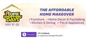 Get  Home Shopping Days [21th – 23rd July] at Rs 79 | Flipkart Offer