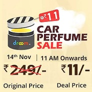 Get Live at 14th Nov 11 AM - Droom Car Perfume Sale Rs.11 at Rs 11 | droom Offer