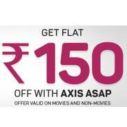 Get Rs.150 OFF On Minimum Transaction Of Rs.500 Using Axis Bank ASAP On Bookmyshow   Bookmyshow Offe