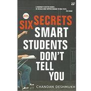 Get Six Secrets Smart Students Dont Tell You Paperback – 12 May 2014 at Rs 61 | Amazon Offer
