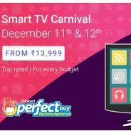 Get Smart TV Carnival - Start Rs.13999 at Rs 13999 | Flipkart Offer